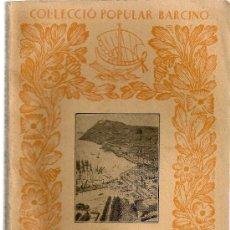 Libros antiguos: RESUM D' HISTORIA DEL COMERÇ / A. MASERES. BCN : BARCINO, 1934. 16X12CM. 164 P.. Lote 23115696