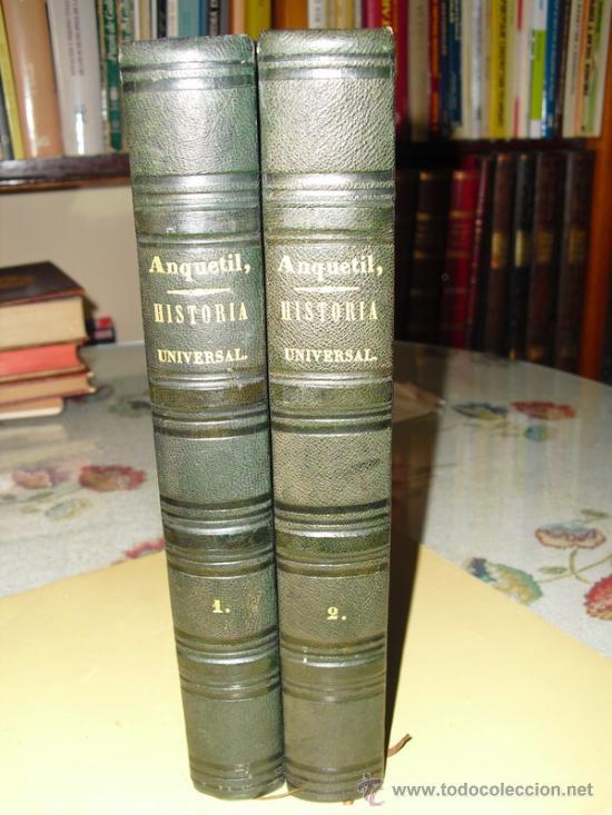 1848 EL NUEVO ANQUETIL HISTORIA UNIVERSAL 42 LÁMINAS GRABADAS AL ACERO (Libros Antiguos, Raros y Curiosos - Historia - Otros)