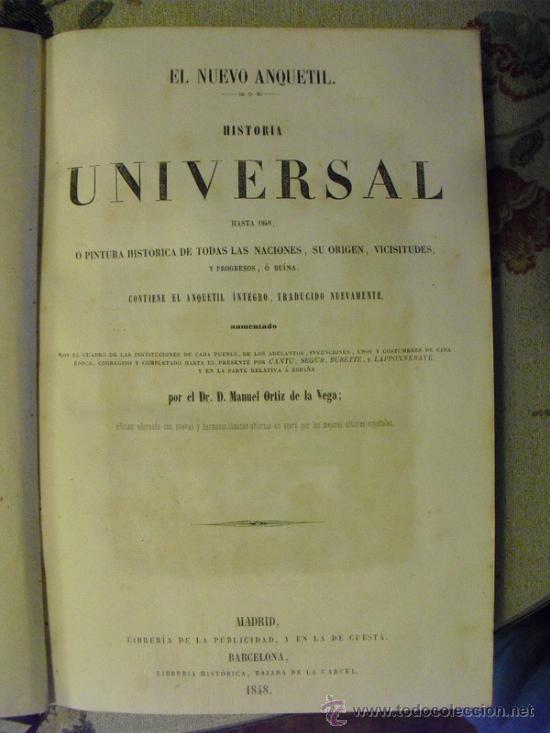 Libros antiguos: 1848 EL NUEVO ANQUETIL HISTORIA UNIVERSAL 42 LÁMINAS GRABADAS AL ACERO - Foto 2 - 26151699