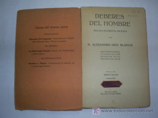Libros antiguos: Deberes del Hombre Tratado Elemental de Ética ALEJANDRO DÍEZ BLANCO 1928 RM43194 - Foto 2 - 21015216