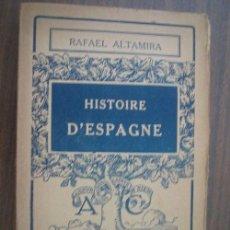 Libros antiguos: HISTORE D´ESPAGNE. ALTAMIRA, RAFAEL. 1931. LIBRAIRIE ARMAND COLIN. Lote 21093339