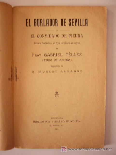 EL BURLADOR DE SEVILLA O EL CONVIDADO DE PIEDRA. TIRSO DE MOLINA. BIBL. TEATRO MUNDIAL, 1915. (Libros Antiguos, Raros y Curiosos - Literatura - Otros)