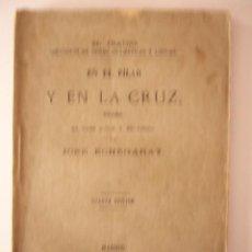 Libros antiguos: EN EL PILAR Y EN LA CRUZ. DRAMA. JOSE ECHEGARAY. MADRID, 1883. 103 PP. 12 X 19 CM.. Lote 21109166