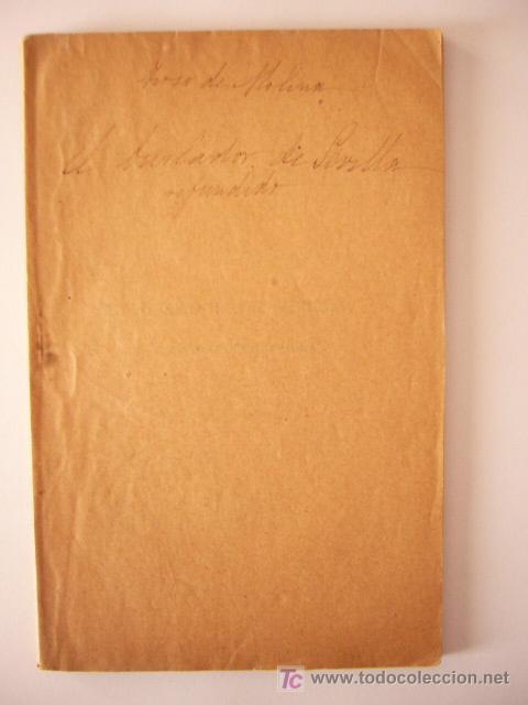 Libros antiguos: EL BURLADOR DE SEVILLA O EL CONVIDADO DE PIEDRA. TIRSO DE MOLINA. BIBL. TEATRO MUNDIAL, 1915. - Foto 2 - 21105764