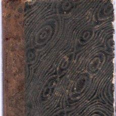 Libros antiguos: TRATADO ELEMENTAL Y PRACTICO DE PATOLOGIA INTERNA. A. GRISOLLE. TOMO PRIMERO. 1857. 22 X 15 CM.. Lote 24723445