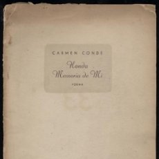Libros antiguos: CARMEN CONDE. HONDA MEMORIA DE MI. POEMA. EDICION DE 45 EJEMPLARES DEDICADO A DULCE MARIA LOYNAZ.. Lote 26799063
