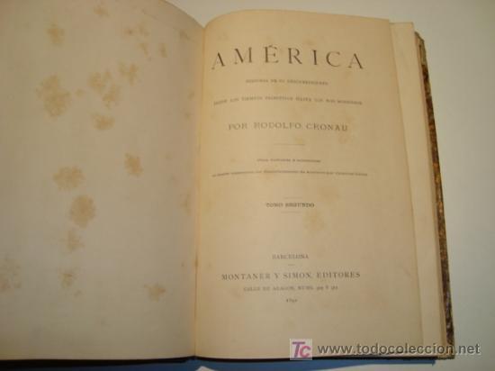 Libros antiguos: AMÉRICA - HISTORIA DE SU DESCUBRIMIENTO - RODOLFO CRONAU - TOMO SEGUNDO (1892) - Foto 5 - 21173524