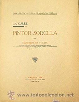 PINTOR SOROLLA (Libros Antiguos, Raros y Curiosos - Bellas artes, ocio y coleccionismo - Otros)
