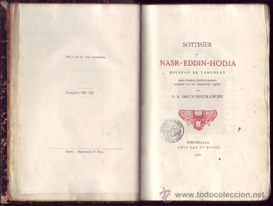 SOTTISIER DE NASR-EDDIN-HODJA, BOUFFON DE TAMERLAN. (Libros Antiguos, Raros y Curiosos - Historia - Otros)