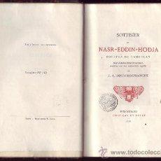 Libros antiguos: SOTTISIER DE NASR-EDDIN-HODJA, BOUFFON DE TAMERLAN. . Lote 21218302