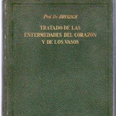Libros antiguos: PROF. DR. BRUGSCH. TRATADO DE LAS ENFERMEDADES DEL CORAZON Y DE LOS VASOS. 1931. 25 X 17 CM.. Lote 215112730