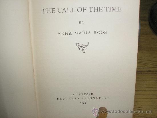 Libros antiguos: THE CALL OF THE TIME (ANNA MARIA ROOS) 1933 - Foto 2 - 27139026