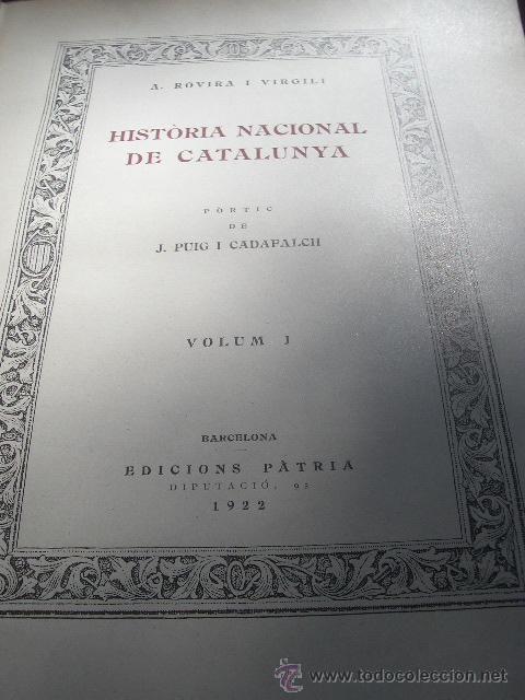 Libros antiguos: HISTORIA NACIONAL DE CATALUNYA, ROVIRA I VIRGILI 7 VOLS. ED.PÀTRIA 1922-1934 - Foto 3 - 39840075