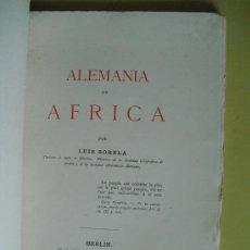 Libros antiguos: 1884 ALEMANIA EN AFRICA IMPRESO EN BERLIN LUIS SORELA. Lote 27023468