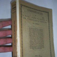 Libros antiguos: CONFERÊNCIAS DA LIGA PORTUGUESA DE PROFILAXIA SOCIAL 3ª SERIE 1936 RM41704. Lote 25591477