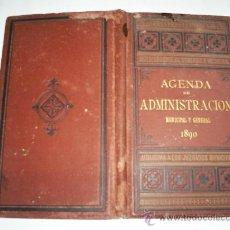 Libros antiguos: AGENDA DE ADMINISTRACIÓN MUNICIPAL Y GENERAL AÑO 1890 EDITORIAL LA ACADEMICA RM41700. Lote 21418062