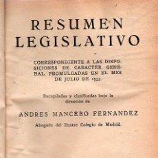 Libros antiguos: RESUMEN LEGISLATIVO. ANDRES MANCEBO FERNANDEZ. AÑO VI. TOMO VII. 1933.. Lote 21355928