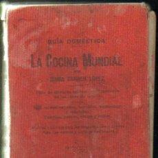 Libros antiguos: LA COCINA MUNDIAL (A-COCINA-198). Lote 21373286