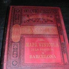Libros antiguos: R. ROIG ARMENGOL,MEMORIA DEL MAPA VINICOLA DE LA PROVINCIA DE BARCELONA,1890,MUCHA PUBLICIDAD,703 PA. Lote 22619696