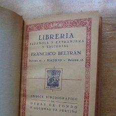 Libros antiguos: LIBRERÍA ESPAÑOLA Y EXTRANJERA Y EDITORIAL FRANCISCO BELTRÁN.. Lote 21410178