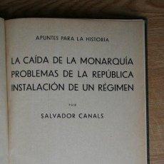 Libros antiguos: APUNTES PARA LA HISTORIA. CANALS (SALVADOR). Lote 21410469