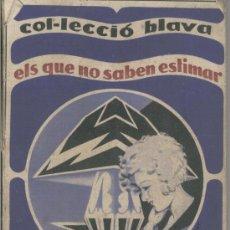 Libros antiguos: COL.LECCIO BLAVA. REMORDIMENT. EDITORIAL POLIGLOTA. BARCELONA. JEANNE DE COULOMB. ANY 1930. . Lote 21439157