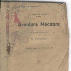 Libros antiguos: AVENTURA MACABRA. R. DIEGUEZ. A. CONAN DOYLE. BARCLEONA. . Lote 21439171