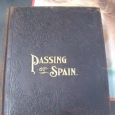 Libros antiguos: GUERRA DE CUBA THE PASSING OF SPAIN AND THE ASCENDENCY OF AMERICA CRABTREE, J.B.. Lote 27409901