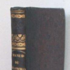 Alte Bücher - MANUEL COMPLET DU BLANCHIMENT ET DU BLANCHISSAGE - AÑO 1834 - 27031617