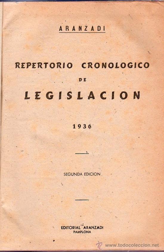 ARANZADI. REPERTORIO CRONOLOGICO DE LEGISLACION 1936. SEGUNDA EDICION. 25 X 18 CM. (Libros Antiguos, Raros y Curiosos - Ciencias, Manuales y Oficios - Otros)