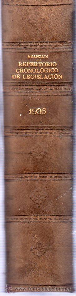 Libros antiguos: ARANZADI. REPERTORIO CRONOLOGICO DE LEGISLACION 1936. SEGUNDA EDICION. 25 X 18 CM. - Foto 2 - 21511484
