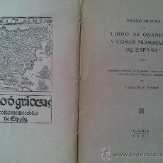 Libros antiguos: ESPECIAL PARA BLIBLIOGRAFOS. LIBRO SOLO 100 EJEMPLARES NUMERADOS,FRANCISCO VINDEL 1927.GRANDEZAS ESP. Lote 26630814