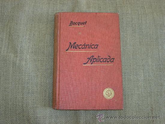 MECÁNICA APLICADA. ED.GUSTAVO GILI, 19O6. (Libros Antiguos, Raros y Curiosos - Ciencias, Manuales y Oficios - Otros)