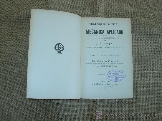 Libros antiguos: Mecánica Aplicada. Ed.Gustavo Gili, 19O6. - Foto 2 - 26280749