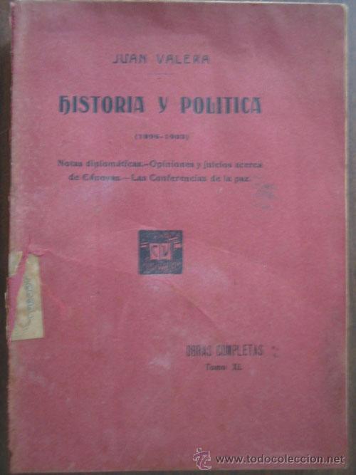 HISTORIA Y POLÍTICA. VALERA, JUAN. SOPENA 1914 (Libros Antiguos, Raros y Curiosos - Historia - Otros)