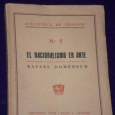 Libros antiguos: EL NACIONALISMO EN ARTE. NOTAS SOBRE LA VIDA ARTÍSTICA CONTEMPORÁNEA. . Lote 25325709