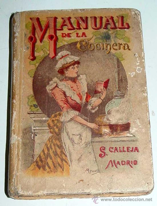 MANUAL DE LA COCINERA, SATURNINO CALLEJA - 1876 - CARTONE ILUSTRADO,BIBLIOTECA POPULAR, 12 X 8,5 CM (Libros Antiguos, Raros y Curiosos - Cocina y Gastronomía)