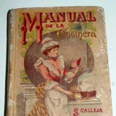 Libros antiguos: MANUAL DE LA COCINERA, SATURNINO CALLEJA - 1876 - CARTONE ILUSTRADO,BIBLIOTECA POPULAR, 12 X 8,5 CM. Lote 27616750