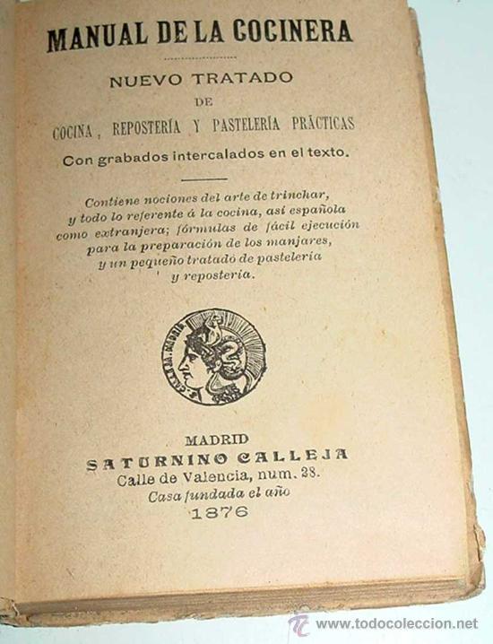Libros antiguos: MANUAL DE LA COCINERA, SATURNINO CALLEJA - 1876 - CARTONE ILUSTRADO,BIBLIOTECA POPULAR, 12 X 8,5 CM - Foto 2 - 27616750