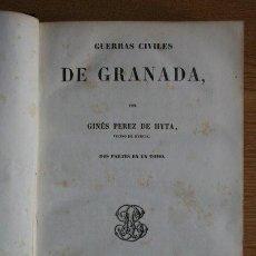 Libros antiguos: GUERRAS CIVILES DE GRANADA. PÉREZ DE HYTA (GINÉS). Lote 21779785