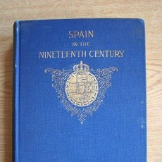 Libros antiguos: SPAIN IN THE NINETEENTH CENTURY. WORMELEY LATIMER (ELIZABETH). Lote 21779933