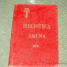Libros antiguos: BIBLIOTECA AMENA- XIV. Lote 27225068