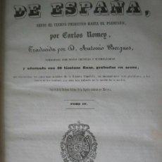 Libros antiguos: HISTORIA DE ESPAÑA IV. ROMEY, CARLOS. 1849 FREIXAS. Lote 21927049