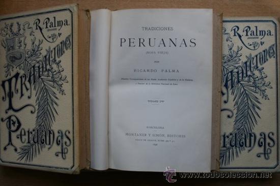TRADICIONES PERUANAS. PALMA (RICARDO) (Libros Antiguos, Raros y Curiosos - Historia - Otros)