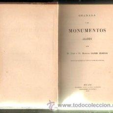 Libros antiguos: GRANADA Y SUS MOMENTOS ARABES (A-LGRA-022). Lote 21938030