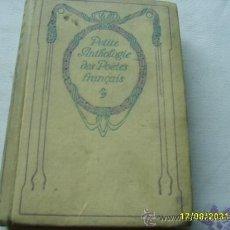 Libros antiguos: PETITE ANTHOLOGIE DES POÈTES LYRIQUES FRANÇAIS 1933. Lote 26759917