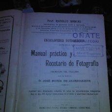 Libros antiguos: MANUAL PRACTICO Y RECETARIO DE FOTOGRAFÍA RODOLFO EDITORIAL BAILLY BAILLIERE 1914 727 PG. BUEN ESTAD. Lote 26353840