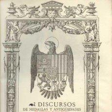 Libros antiguos: 1902: DISCURSOS DE MEDALLAS Y ANTIGÜEDADES QUE COMPUSO EL MUY ILUSTRE.... Lote 22169935