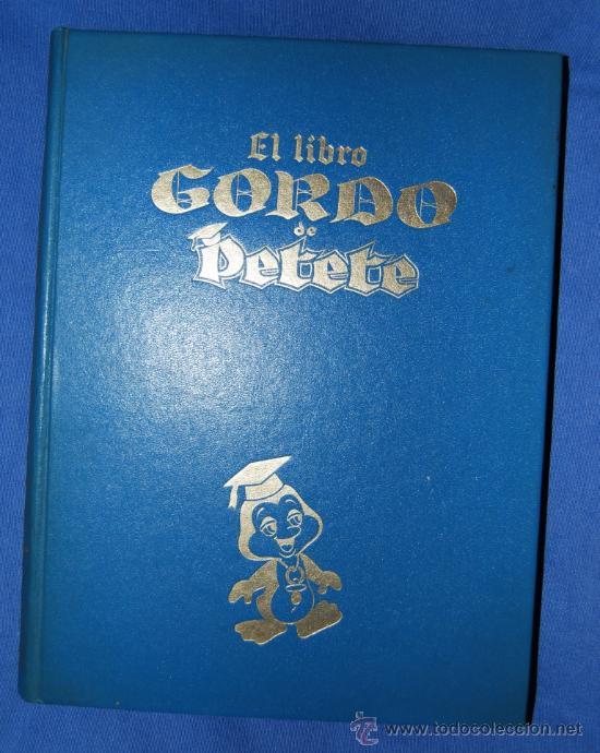 EL LIBRO GORDO DE PETETE TOMO NUMERO I AZUL (Libros Antiguos, Raros y Curiosos - Literatura Infantil y Juvenil - Otros)