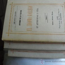 Libros antiguos: 1886 EL IDIOMA GALLEGO DE ANTONIO DE LA IGLESIA TRES TOMOS EDICION FACSIMILAR. Lote 26884187